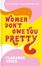 Women Don`t Owe You Pretty