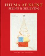 Hilma Af Klint - Seeing Is Believing
