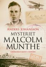 Mysteriet Malcolm Munthe - Churchills Agent I Norden