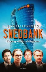 Swedbank - Penningtvätten Och Lögnerna
