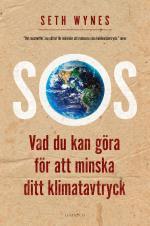 Sos - Vad Du Kan Göra För Att Minska Ditt Klimatavtryck