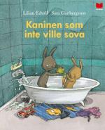 Kaninen Som Inte Ville Sova