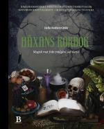 Häxans Kokbok - Magisk Mat Från Trädgård Och Natur