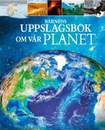 Barnens Uppslagsbok Om Vår Planet