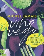 Vino Vego - Så Kombinerar Du Vin Och  Mat I Det Gröna Köket