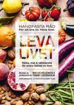 Leva Livet - Hälsa, Mat & Välmående För Andra Halvan Av Livet