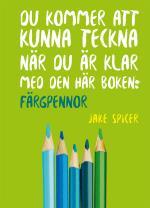 Du Kommer Att Kunna Teckna När Du Är Klar Med Den Här Boken- Färgpennor