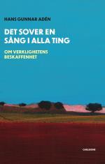 Det Sover En Sång I Alla Ting - Om Verklighetens Beskaffenhet