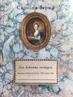 Den Bekväma Vardagen - Kvinnor Kring Bord På 1700-talets Näs
