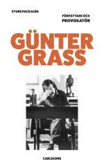 Günter Grass - Författare Och Provokatör