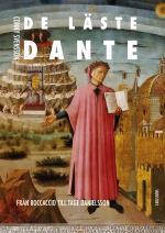 De Läste Dante - Från Boccaccio Till Tage Danielsson