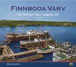 Finnboda Varv Och Fartygen Som Byggdes Där