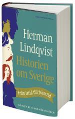 Historien Om Sverige - Från Istid Till Framtid - Så Blev De Första 14000 Åren