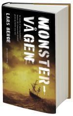 Monstervågen - En Studie Av Sanningshalten I Matros J.w. Granströms Äventyr På De Sju Haven 1914-1915