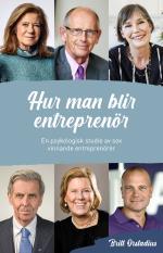 Hur Man Blir Entreprenör - En Psykologisk Studie