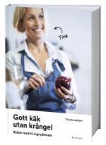 God Mat Utan Krångel - Rätter Med Få Ingredienser