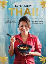 Super Tasty Thai! - Och Andra Favoritrecept