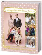 Vår Kungafamilj I Fest Och Vardag 2020. Kronprinsessan Kliver Fram