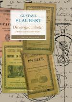 Den Eviga Dumheten - Berättelsen Om Bouvard & Pécuchet