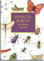 Insektboken - 250 Svenska Insekter