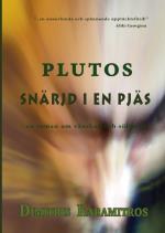 Plutos - Snärjd I En Pjäs