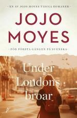 Under Londons Broar
