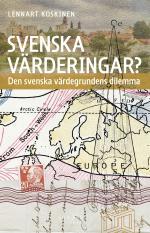 Svenska Värderingar? - Den Svenska Värdegrundens Dilemma