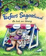 Farfars Sagostund - En Bok Om Läsning