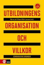 Utbildningens Organisation Och Villkor - Demokratins Grunder