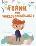 Frank Och Födelsedagskalaset