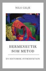 Hermeneutik Som Metod - En Historisk Introduktion