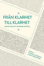 Från Klarhet Till Klarhet - Lysande Texter För Sociologisk Forskning