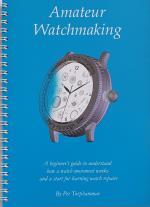Amateur Watchmaking