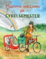 Mamma Och Liten På Cykelsemester