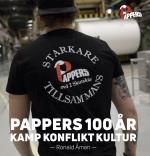 Pappers 100 År - Kamp, Konflikt, Kultur