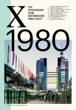 Tio Byggnader Som Definierade 1980-talet