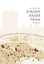 Staden Växer Fram (rj-s Årsbox 2020. Staden)
