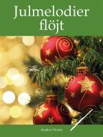 Julmelodier Flöjt