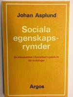 Sociala Egenskapsrymder - En Introduktion I Formaliseringsteknik För Sociologer