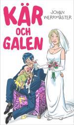 Kär Och Galen