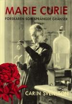 Marie Curie - Forskaren Som Sprängde Gränser