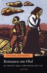 Romanen Om Olof. Nu Var Det 1914 ; Här Har Du Ditt Liv! (lättläst)