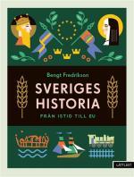 Sveriges Historia - Från Istid Till Eu / Lättläst