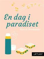 En Dag I Paradiset / Lättläst