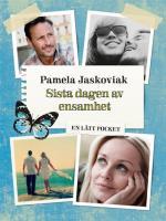 Sista Dagen Av Ensamhet / Lättläst