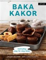 Baka Kakor - Med Tydliga Steg-för-steg-bilder / Lättläst