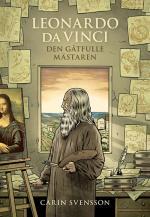 Leonardo Da Vinci - Den Gåtfulle Mästaren