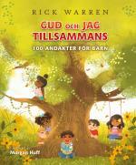 Gud Och Jag Tillsammans - 100 Andakter För Barn