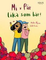 Mi & Pär - Lika Som Bär!