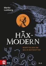 Häxmodern - Berättelsen Om Malin Matsdotter